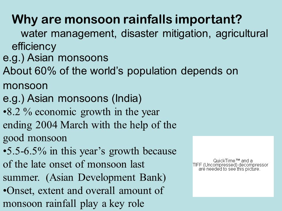 Why are monsoon rainfalls important