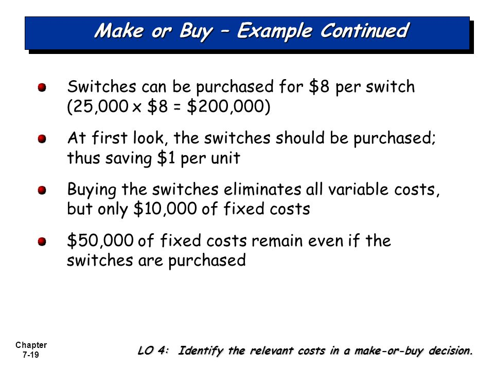 Make or Buy – Example Continued