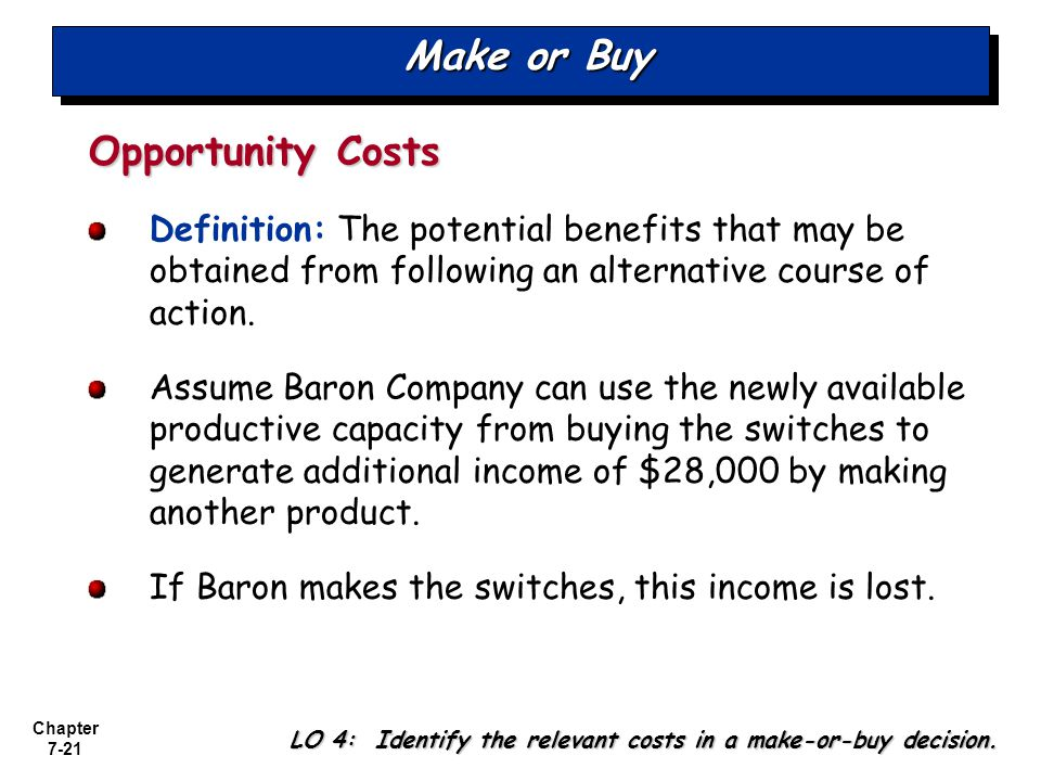 Make or Buy Opportunity Costs