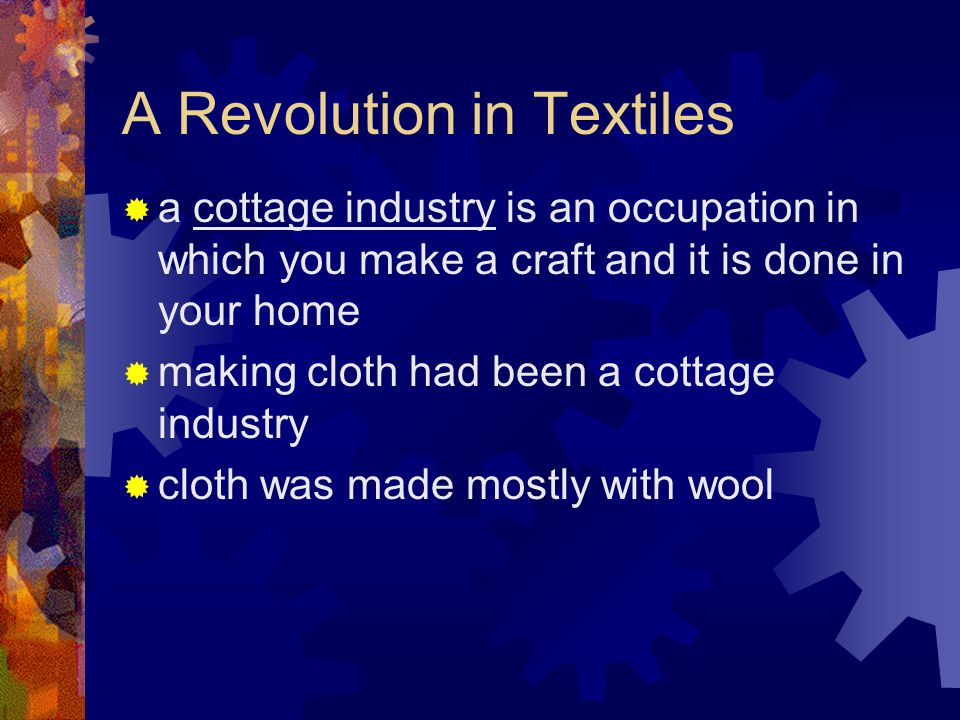 A Revolution in Textiles