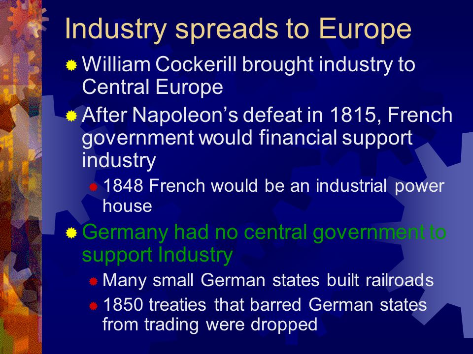 Industry spreads to Europe
