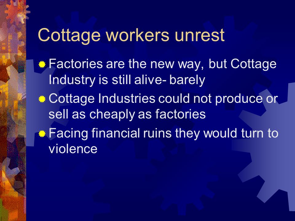 Cottage workers unrest