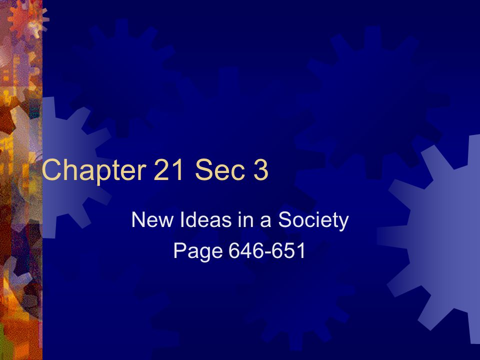 New Ideas in a Society Page 646-651