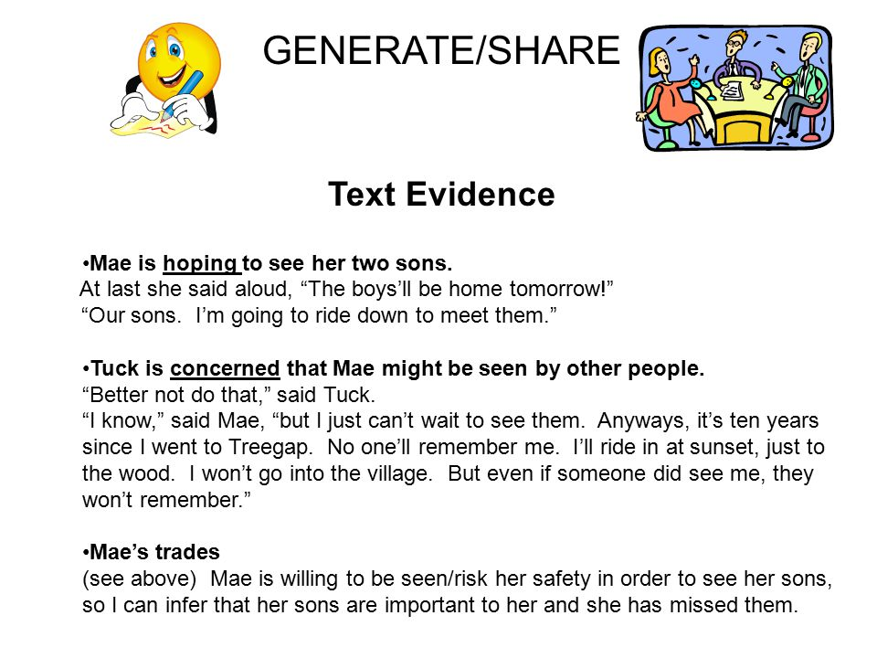 GENERATE/SHARE Text Evidence Mae is hoping to see her two sons.