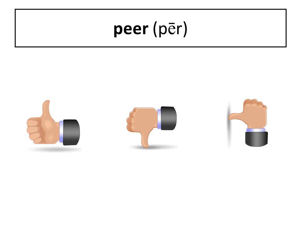 peer (pēr)