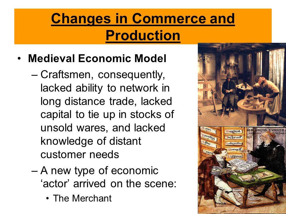 Changes in Commerce and Production