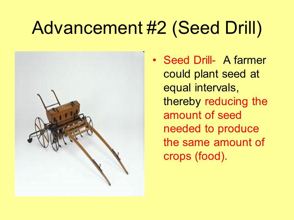Advancement #2 (Seed Drill)