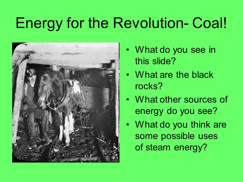 Energy for the Revolution- Coal!