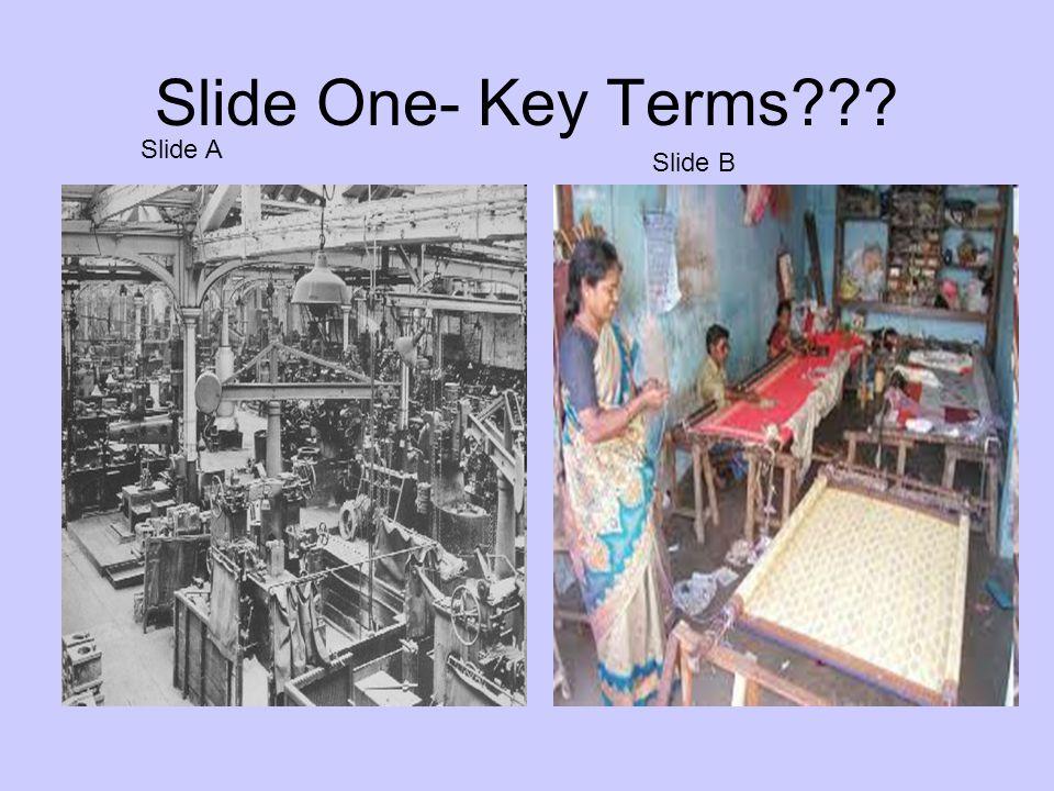 Slide One- Key Terms Slide A Slide B