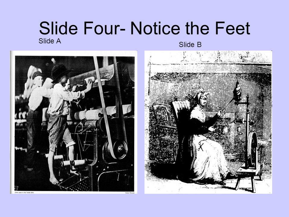 Slide Four- Notice the Feet