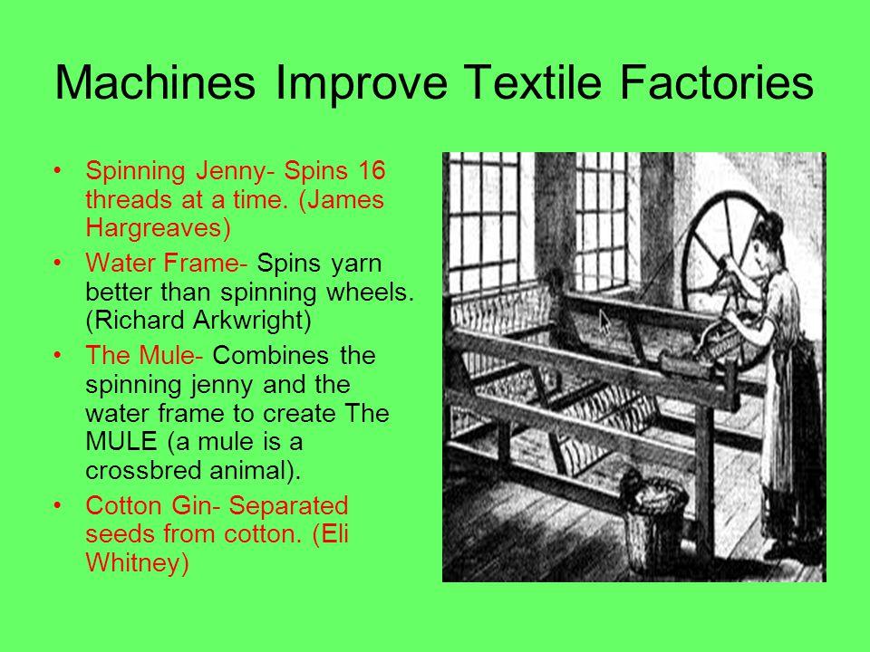 Machines Improve Textile Factories