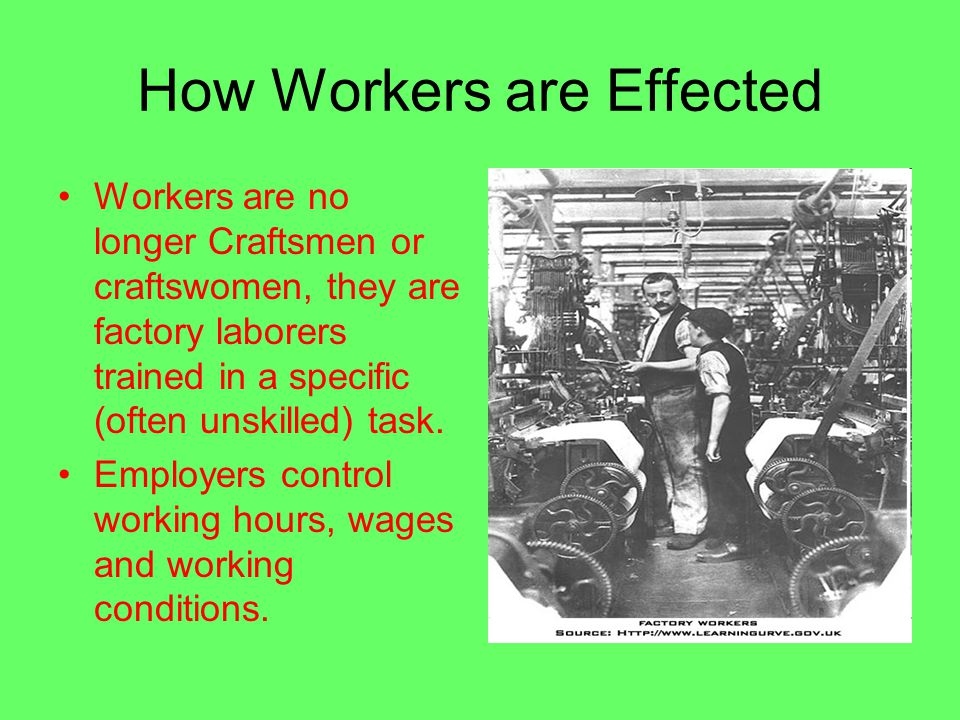 How Workers are Effected