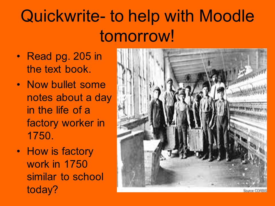 Quickwrite- to help with Moodle tomorrow!