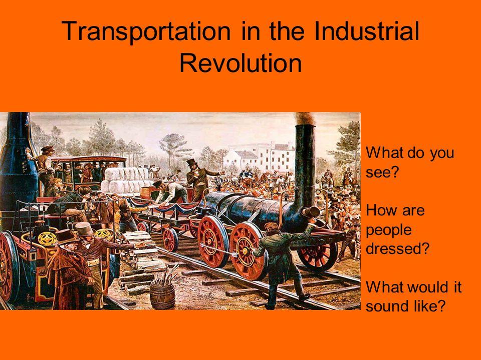 Transportation in the Industrial Revolution
