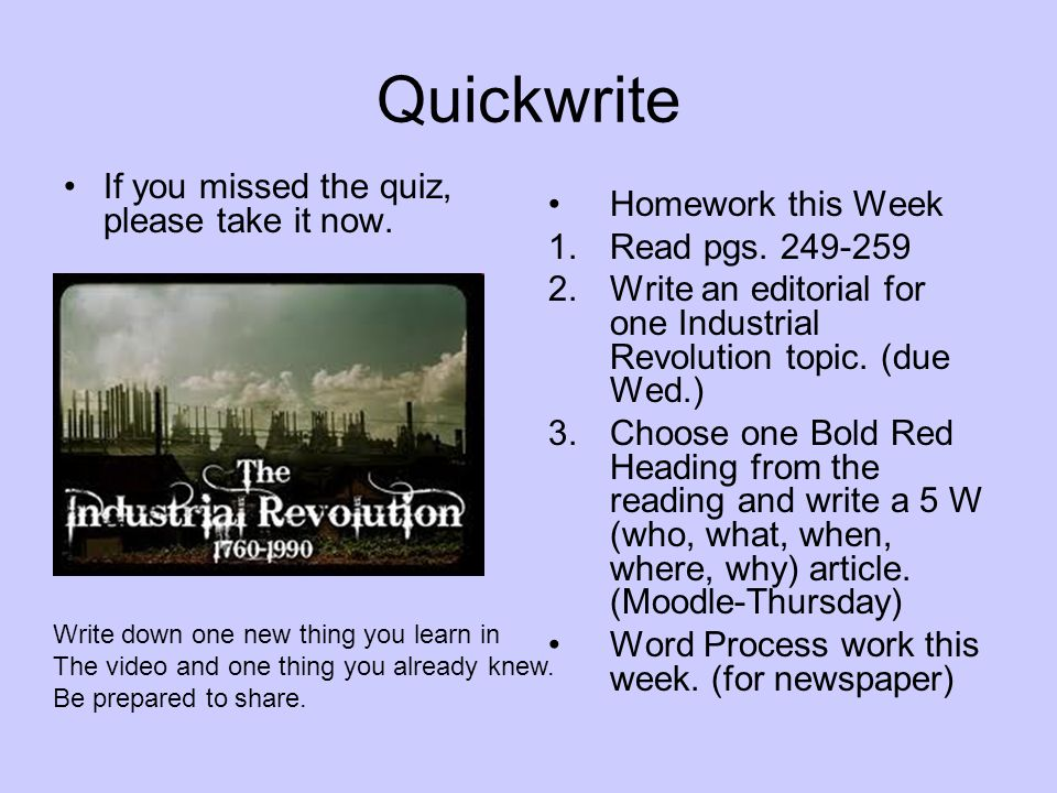 Quickwrite If you missed the quiz, please take it now.