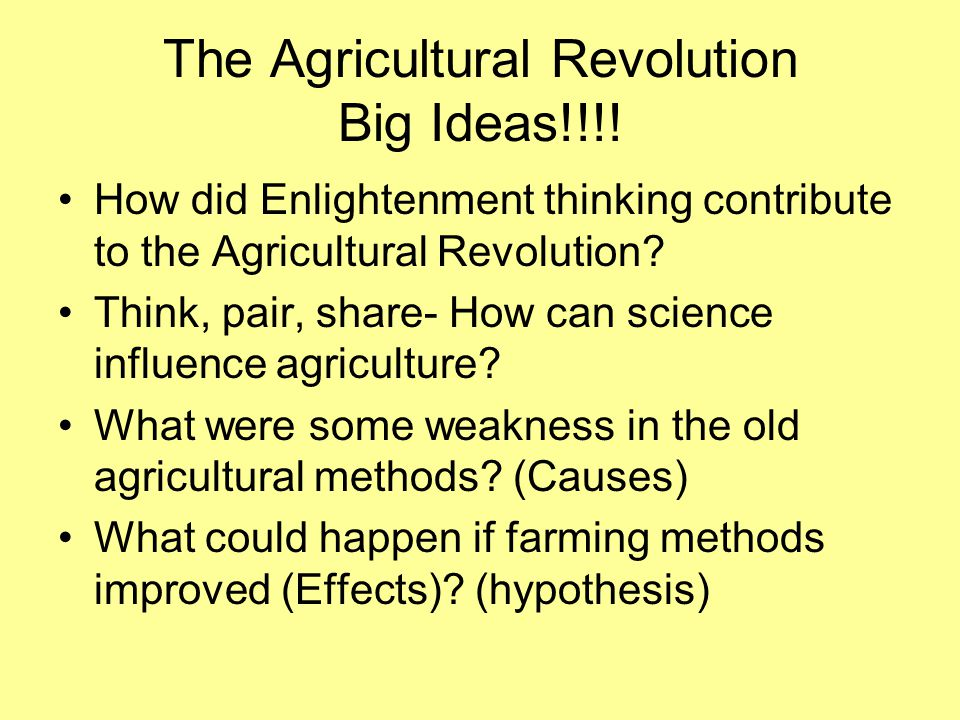 The Agricultural Revolution Big Ideas!!!!