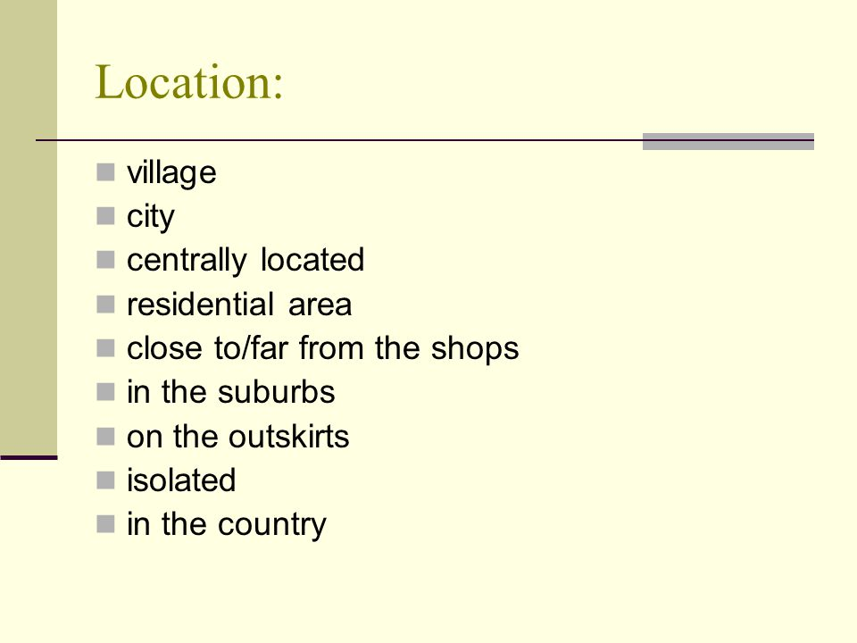 Location: village city centrally located residential area