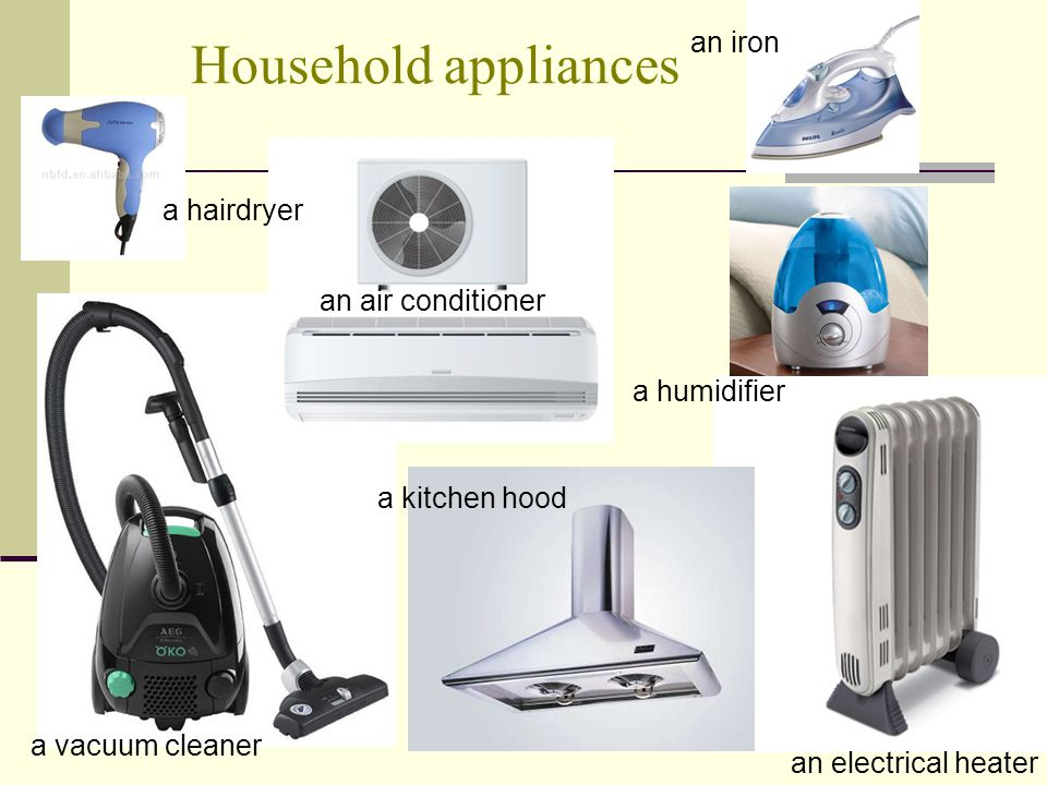 Household appliances an iron a hairdryer an air conditioner