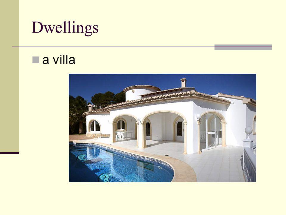 Dwellings a villa