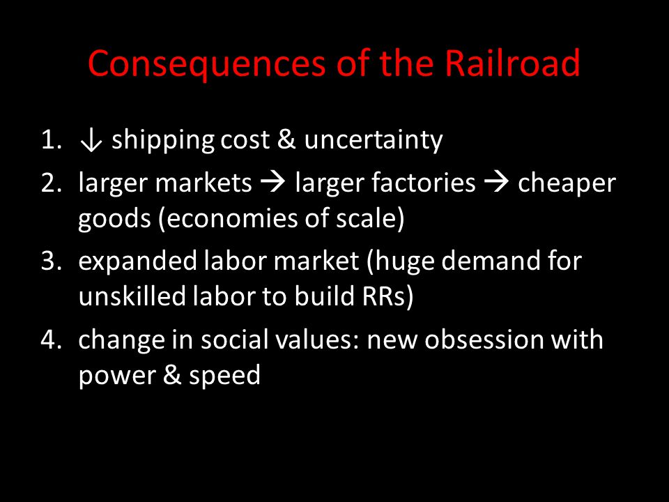 Consequences of the Railroad