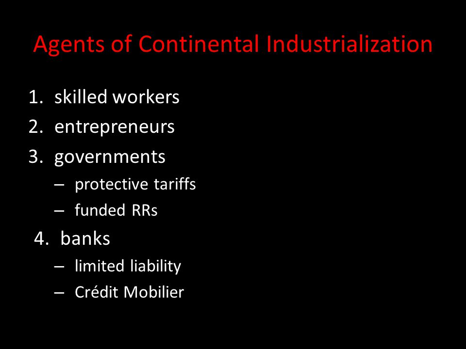 Agents of Continental Industrialization