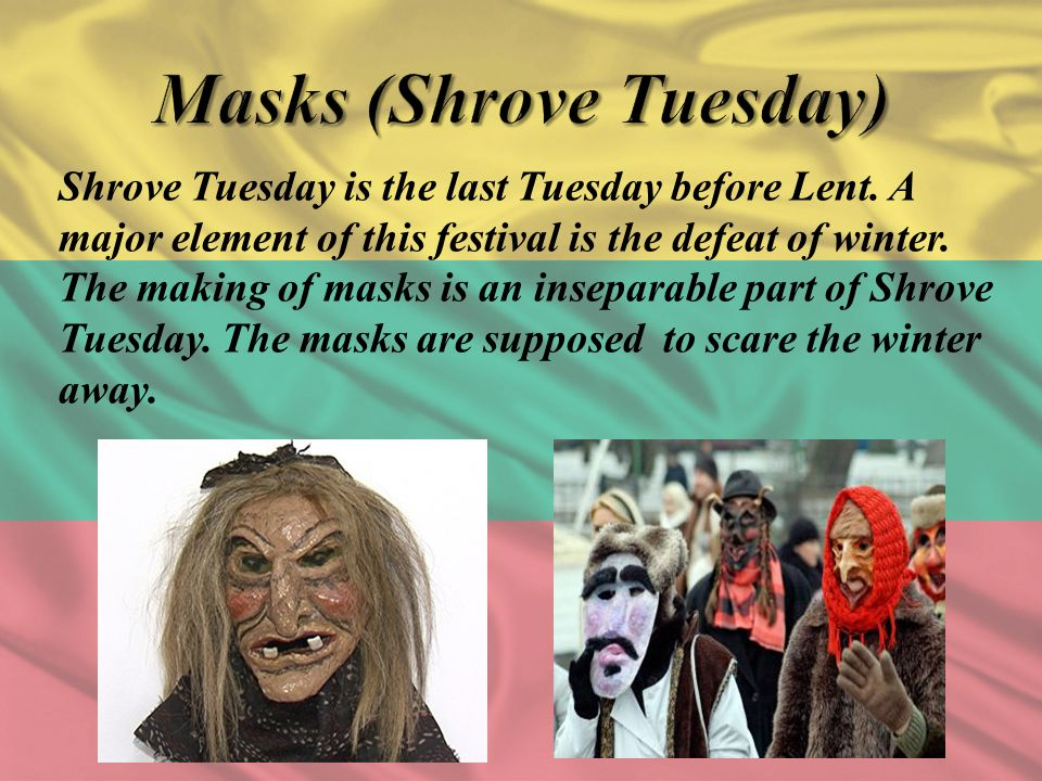 Masks (Shrove Tuesday)