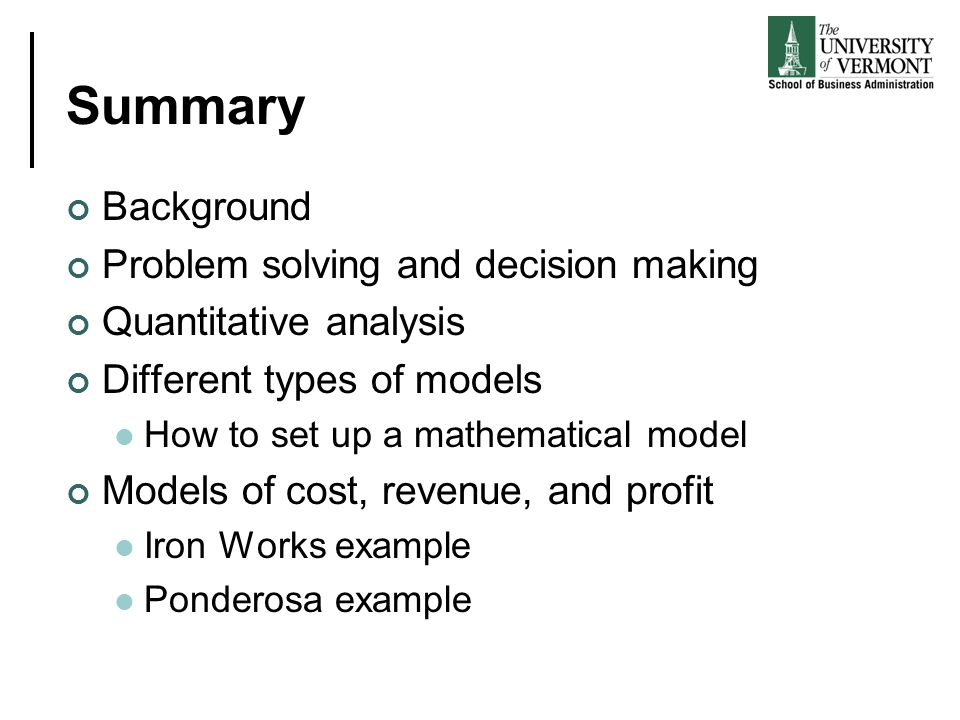 Summary Background Problem solving and decision making