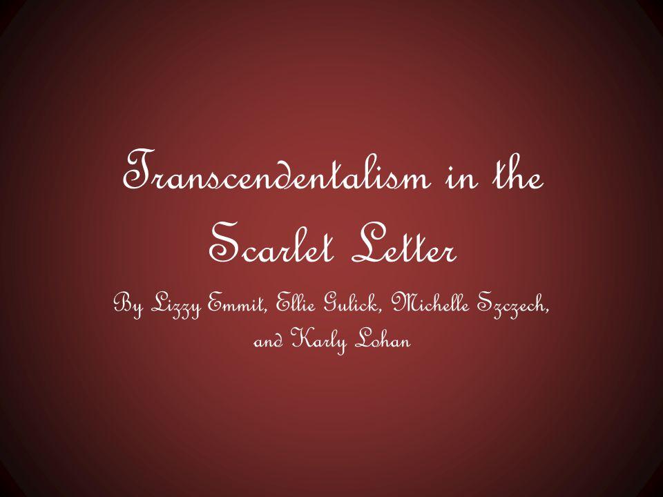 Transcendentalism in the Scarlet Letter