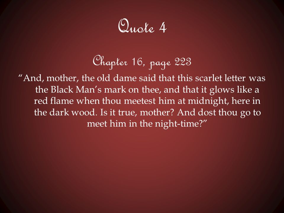 Quote 4 Chapter 16, page 223.