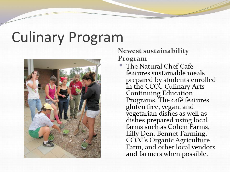 Culinary Program Newest sustainability Program