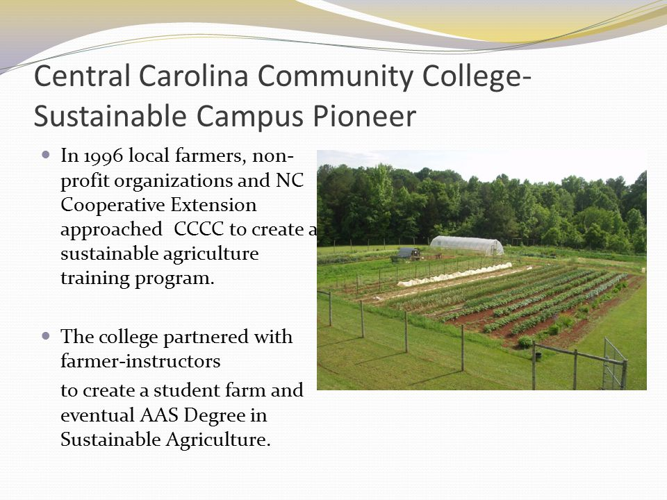 Central Carolina Community College- Sustainable Campus Pioneer