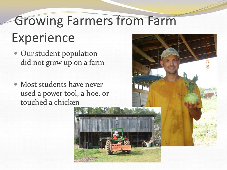 Growing Farmers from Farm Experience