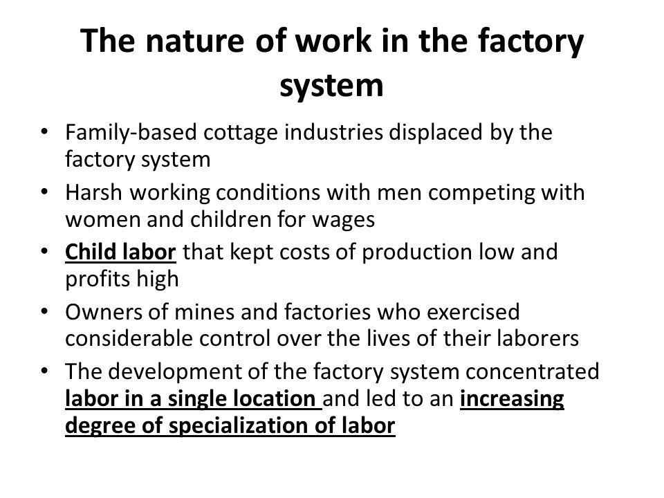The nature of work in the factory system