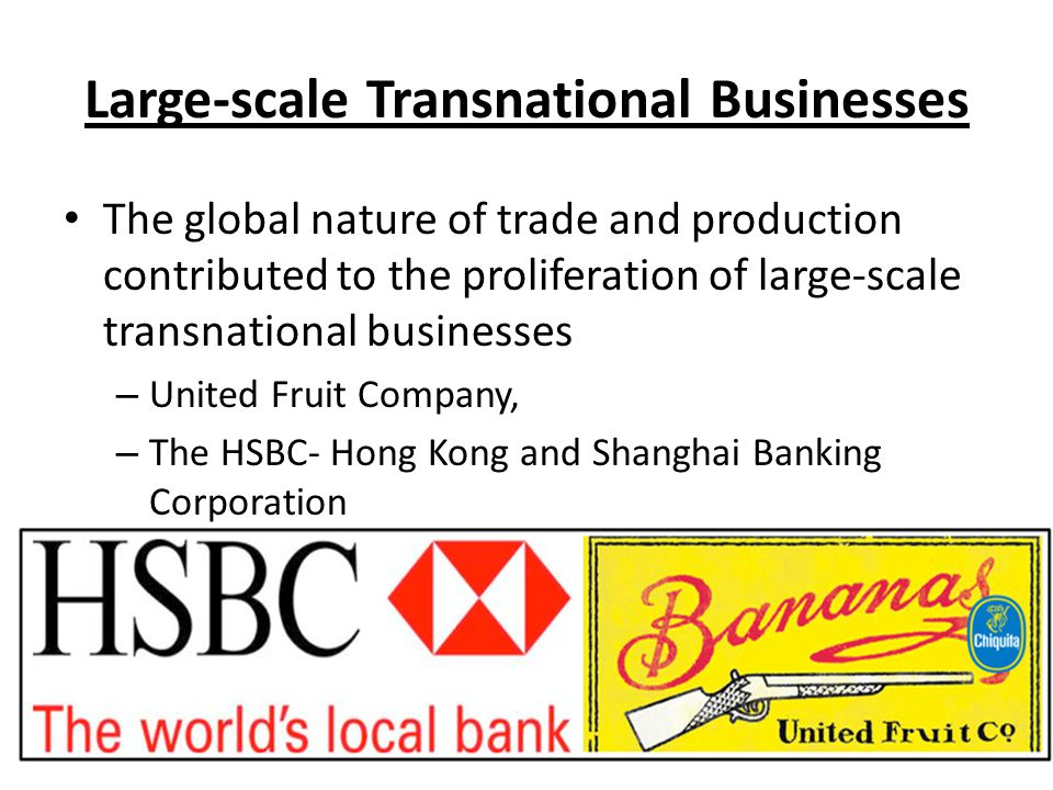 Large-scale Transnational Businesses