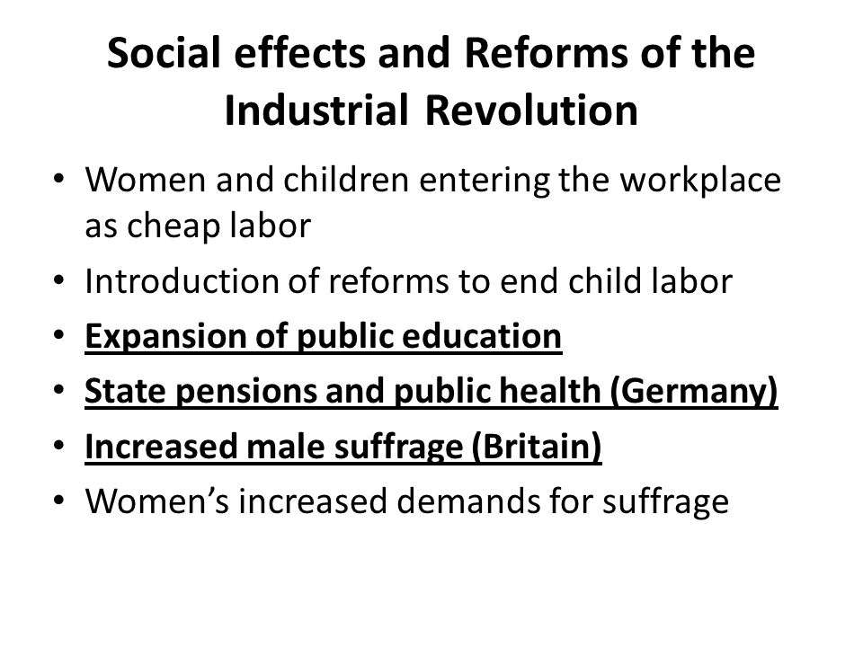 Social effects and Reforms of the Industrial Revolution