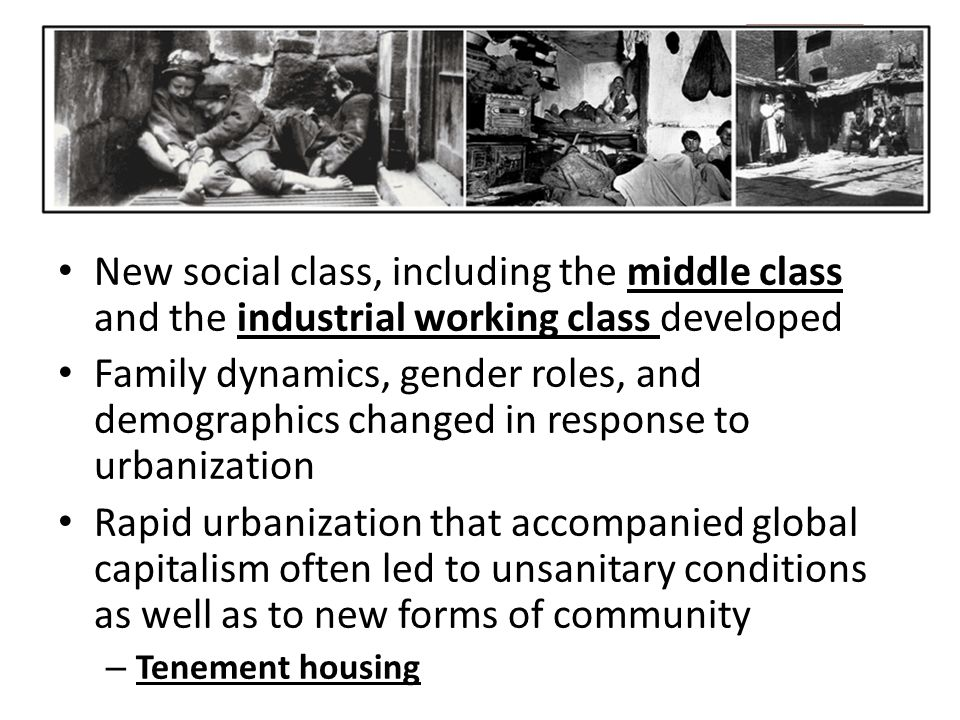 New social class, including the middle class and the industrial working class developed