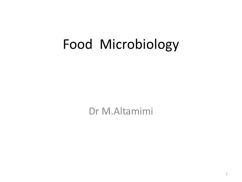 Food Microbiology Dr M.Altamimi