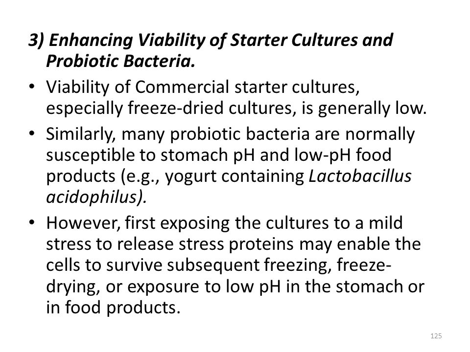 3) Enhancing Viability of Starter Cultures and Probiotic Bacteria.
