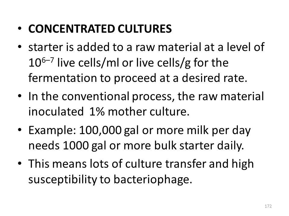 CONCENTRATED CULTURES