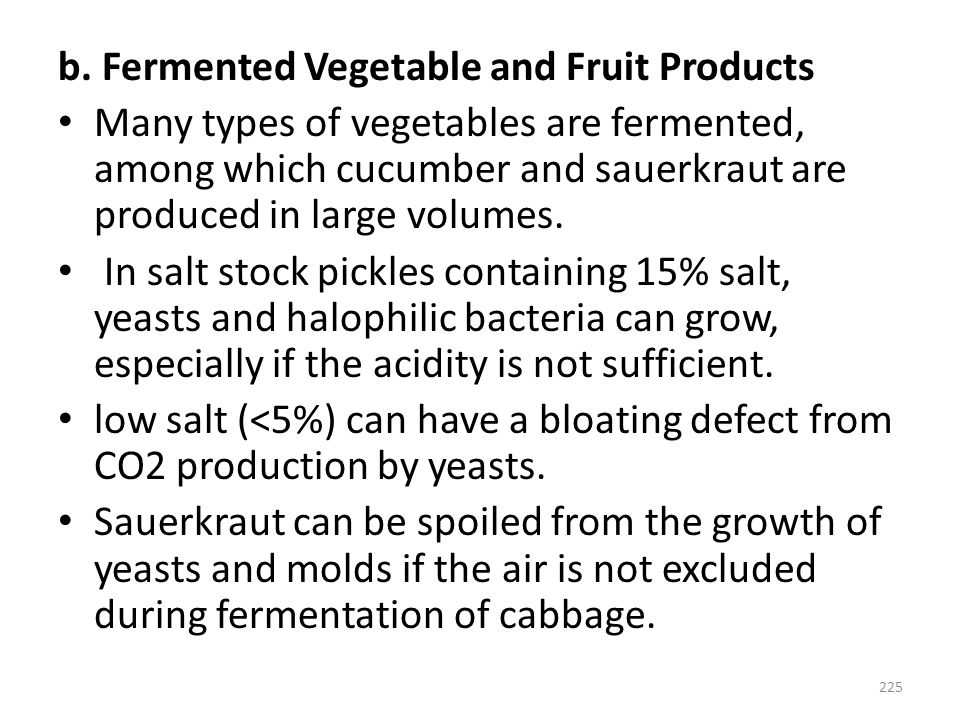 b. Fermented Vegetable and Fruit Products