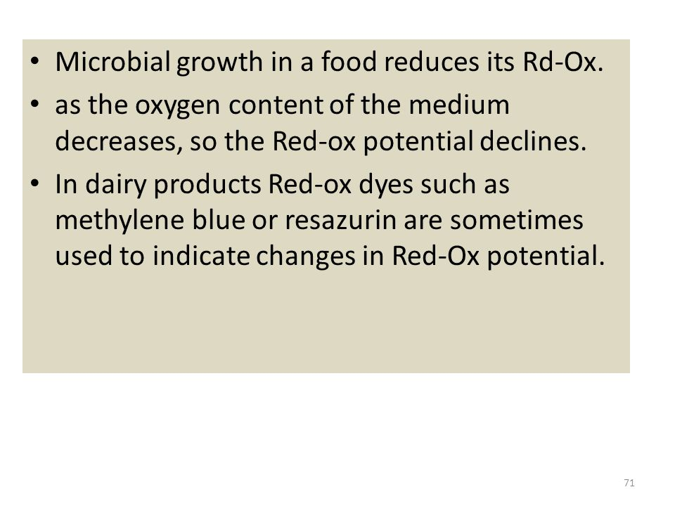 Microbial growth in a food reduces its Rd-Ox.