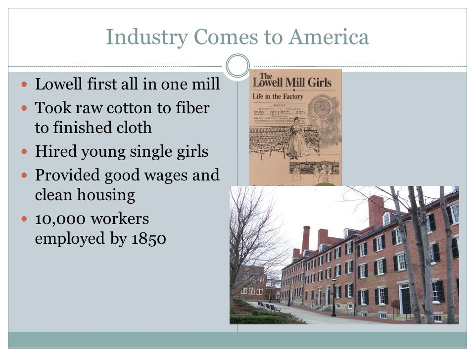Industry Comes to America