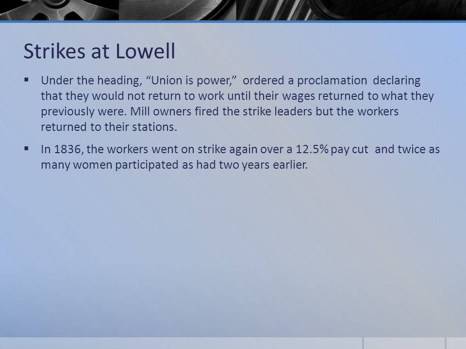 Strikes at Lowell