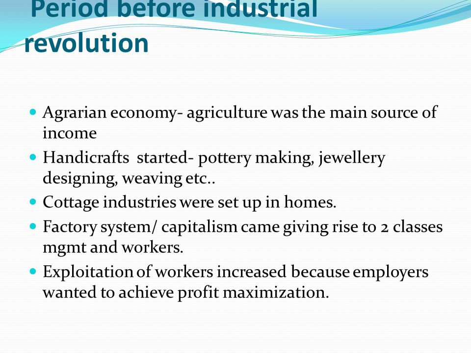 Period before industrial revolution
