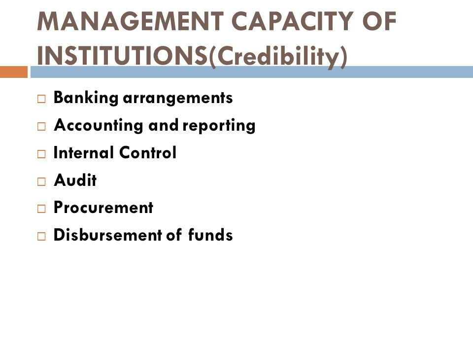 FINANCIAL AND PROCUREMENT MANAGEMENT CAPACITY OF INSTITUTIONS(Credibility)