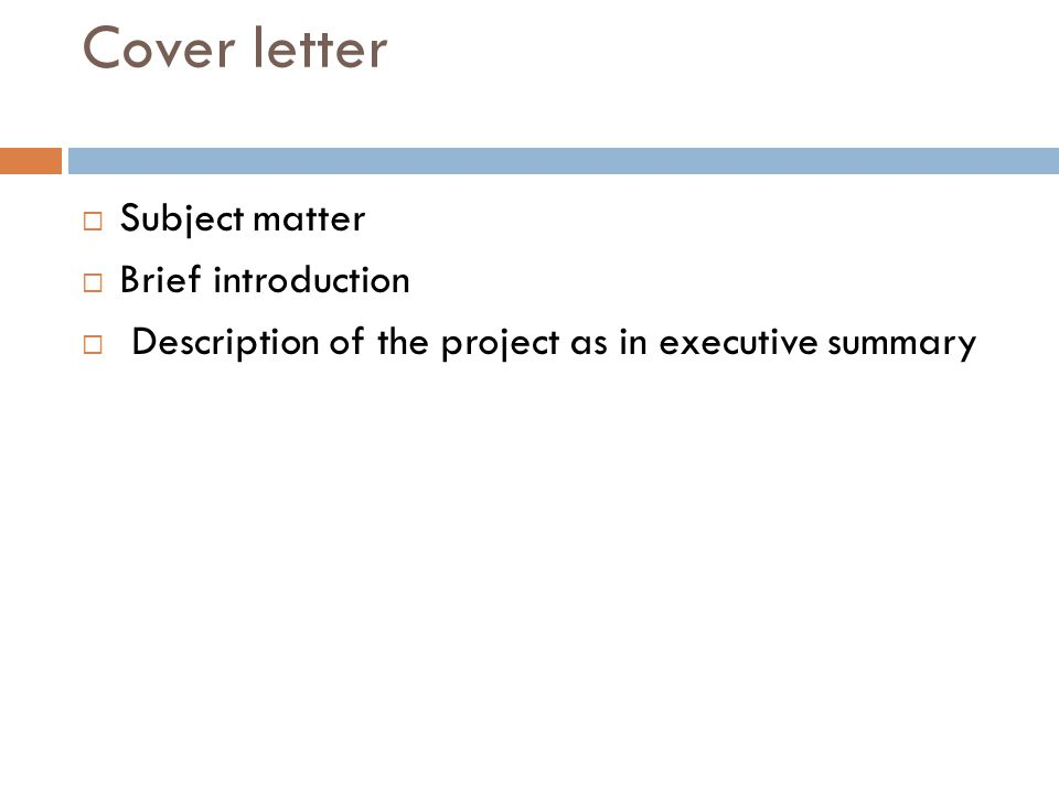 Cover letter Subject matter Brief introduction