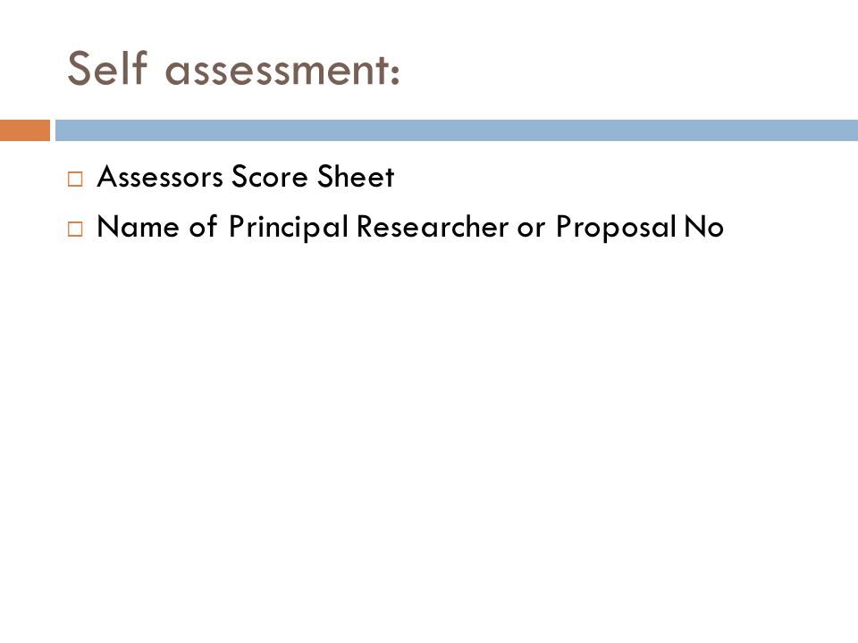 Self assessment: Assessors Score Sheet