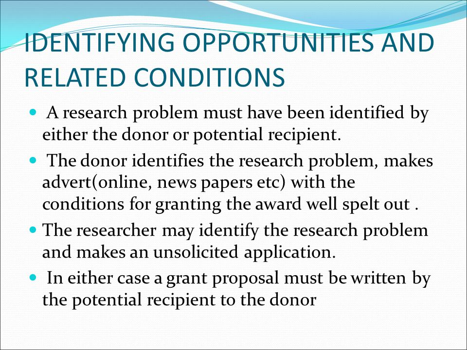 IDENTIFYING OPPORTUNITIES AND RELATED CONDITIONS