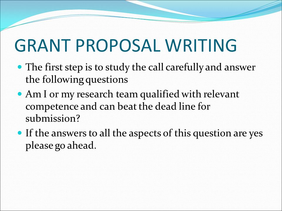 GRANT PROPOSAL WRITING