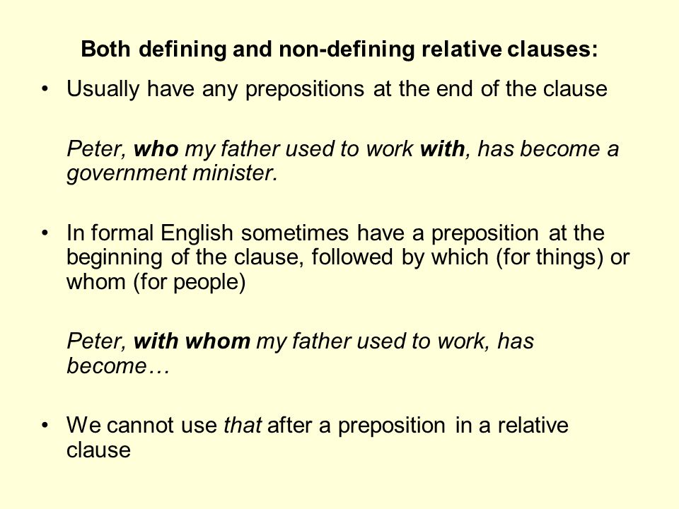 Both defining and non-defining relative clauses: